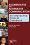 Augmentative and Alternative Communication, An Interactive Clinical Casebook