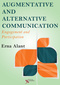Augmentative and Alternative Communication, Engagement and Participation
