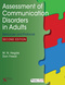 Assessment of Communication Disorders in Adults, Resources and Protocols