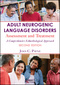 Adult Neurogenic Language Disorders