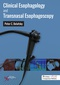 Clinical Esophagology and Transnasal Esophagoscopy
