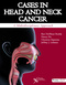 Cases in Head and Neck Cancer, A Multidisciplinary Approach