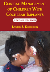 Clinical Management of Children With Cochlear Implants, Second Edition