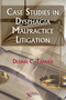 Case Studies in Dysphagia Malpractice Litigation