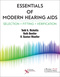 Essentials of Modern Hearing Aids, Selection, Fitting, and Verification
