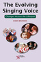 The Evolving Singing Voice, Changes Across the Lifespan