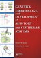 Genetics, Embryology, and Development of Auditory and Vestibular Systems