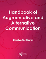Handbook of Augmentative and Alternative Communication Carolyn Higdon