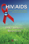 HIV/AIDS Related Communication, Hearing, and Swallowing Disorders