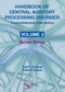 Handbook of Central Auditory Processing Disorder, Volume II