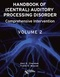 Handbook of (Central) Auditory Processing Disorder, Volume II