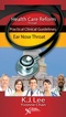 Health Care Reform Through Practical Clinical Guidelines, Ear Nose Throat