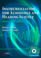 Instrumentation for Audiology and Hearing Science, Theory and Practice