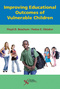 Improving Educational Outcomes of Vulnerable Children