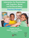 Intervention for Preschoolers with Cognitive, Social, and Emotional Delays, Practical Strategies