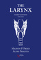 The Larynx, Two-Volume Set