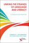 Linking the Strands of Language and Literacy, A Resource Manual