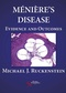 Meniere's Disease, Evidence and Outcomes