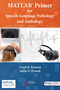 MATLAB® Primer for Speech-Language Pathology and Audiology