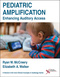 Pediatric Amplification, Enhancing Auditory Access