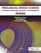 Preclinical Speech Science, Anatomy, Physiology, Acoustics, and Perception