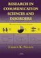 Research in Communication Sciences and Disorders, Methods for Systematic Inquiry