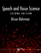 Speech and Voice Science, Second Edition