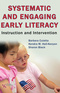 Systematic and Engaging Early Literacy, Instruction and Intervention