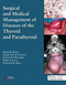 Surgical and Medical Management of Diseases of the Thyroid and Parathyroid