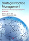 Strategic Practice Management