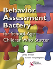 The Behavior Assessment Battery for Children who Stutter