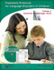 Treatment Protocols for Language Disorders in Children - Volume I, Essential Morphologic Skills