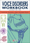 Voice Disorders Workbook