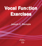 Vocal Function Exercises
