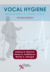 Vocal Hygiene - Maintaining a Sound Voice, Second Edition