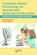 Computer-Based Technology for Special and Multicultural Education Enhancing 21st Century Learning