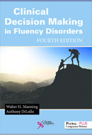 Clinical Decision Making in Fluency Disorders, Fourth Edition