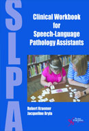 Clinical Workbook for Speech-Language Pathology Assistants