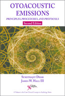 Otoacoustic Emissions Principles, Procedures, and Protocols, Second Edition