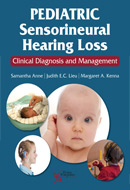 Pediatric Sensorineural Hearing Loss: Clinical Diagnosis and Management